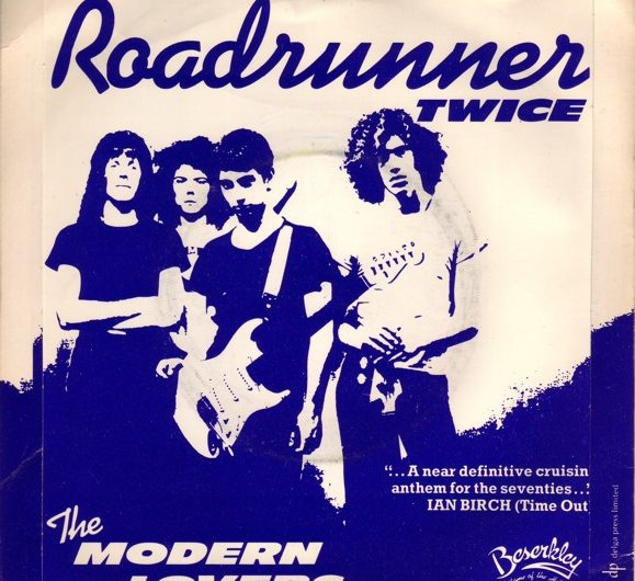"""Roadrunner"" by the Modern Lovers."