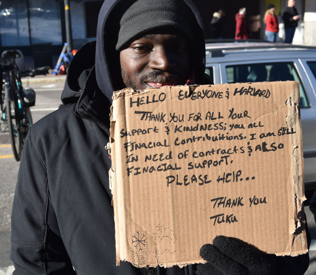"""Hello Everyone and Harvard: Thank you for all your support & kindness; you all financial contribuitions. I am still in need of contracts & also financial support. Please help..."" Harvard Square, Cambridge, Jan. 26, 2018. (Greg Cook)"