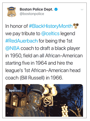 """In honor of #BlackHistoryMonth we pay tribute to @celtics legend #RedAuerbach,"" the Boston Police Department tweeted Feb. 11, 2018."