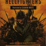 """""""The Harlem Hellfighters"""" written by Max Brooks and illustrated by Caanan White. (Penguin Random House)"""