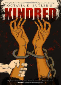 """""""Kindred: A Graphic Novel Adaptation"""" based on the 1979 novel by Octavia Butler, adapted by Damian Duffy and John Jennings. (Abrams ComicArts)"""