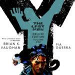 """Y: The Last Man"" written by Brian K. Vaughan. (Vertigo)"