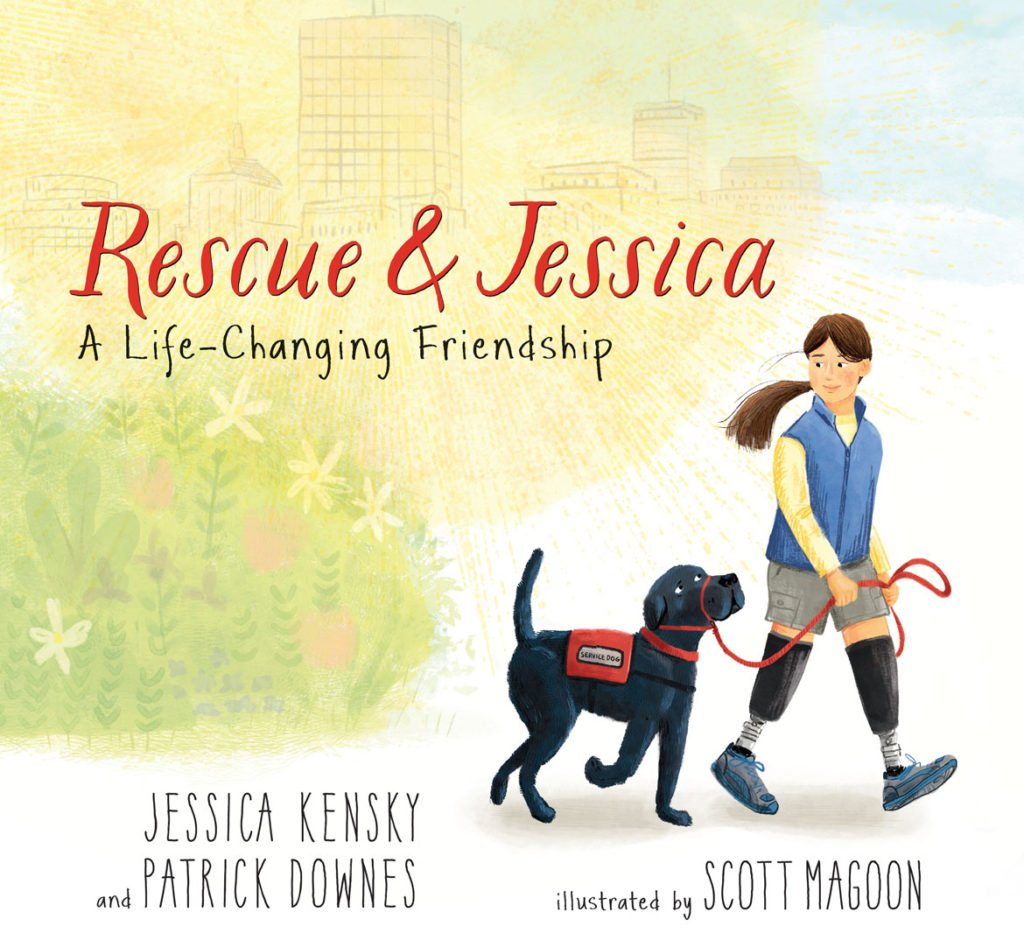 "The cover of ""Rescue and Jessica: A Life-Changing Friendship"" text copyright © 2018 by Jessica Kensky and Patrick Downes, illustrations copyright © 2018 by Scott Magoon. (Reproduced by permission of the publisher, Candlewick Press, Somerville, Mass.)"