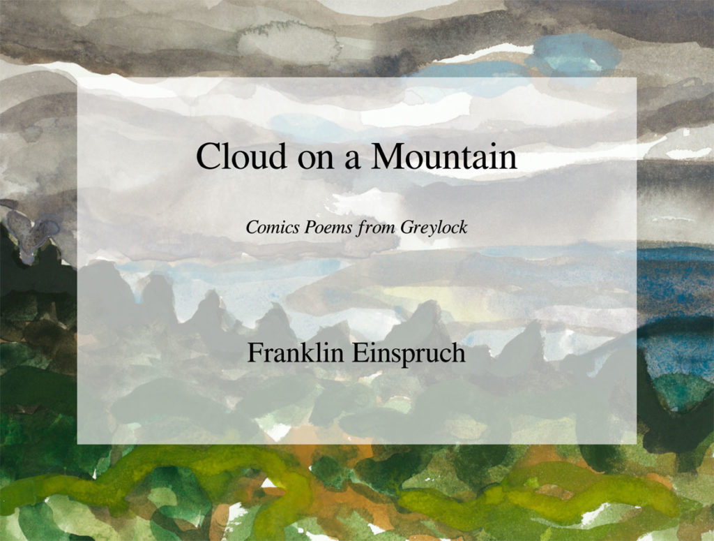 """Cloud on a Mountain: Comics Poems from Greylock"" by Franklin Einspruch"