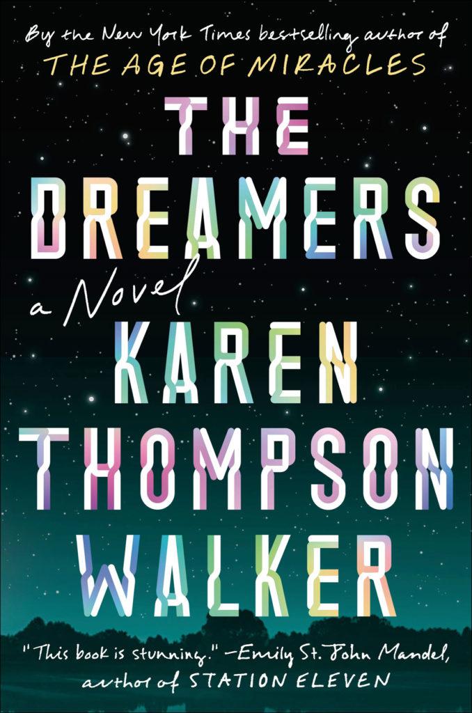 """""""The Dreamers"""" by Karen Thompson Walker. (Random House)"""