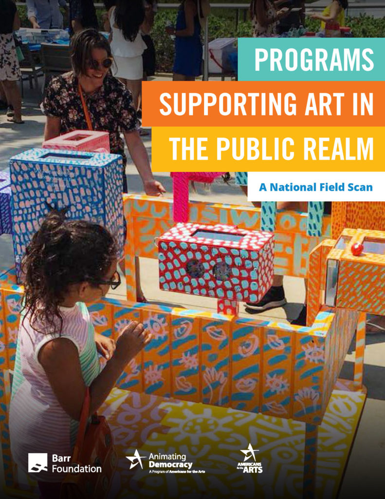 """Programs Supporting Art in the Public Realm: A National Field Scan,"" was commissioned by Barr from Americans for the Arts, 2019. (Courtesy)"