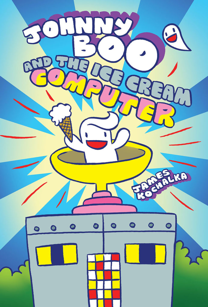 """Johnny Boo and the Ice Cream Computer"" by James Kochalka. (Top Shelf Productions)"