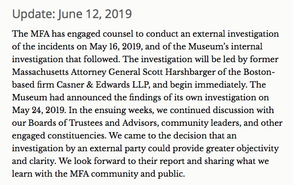 """""""The MFA has engaged counsel to conduct an external investigation of the incidents on May 16, 2019,"""" Boston's Museum of Fine Arts announced June 12, 2019."""
