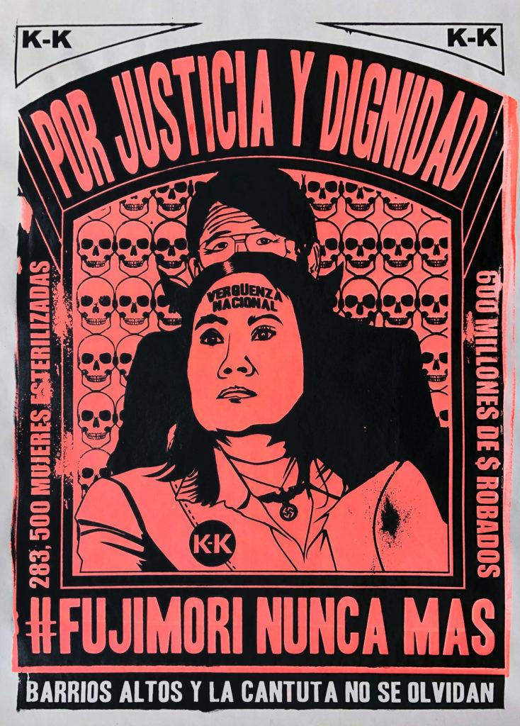 """Amapolay's 2016 screenprint """"Verguenza Nacional (National Shame)"""" reads: """"Por Justica y Dignidad (For Justice and Dignity)""""; """"283,500 Mujeres ESterilizadas (283,500 Women Sterilized)""""; """"600 Millones de $ Robados ($600 Million Stolen)""""; """"Fujimori Nunca Mas (Fujimori Never Again)."""""""