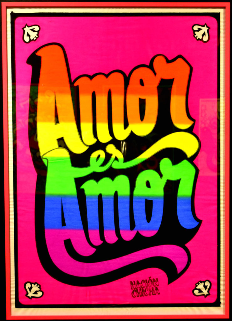 "Nacion Chicha (Bikar Yapo), ""Amor es Amor (Love is Love—Supporting LGBTQ Rights),"" 2018 screenprint."