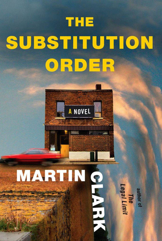 """The Substitution Order"" by Martin Clark. (Knopf)"