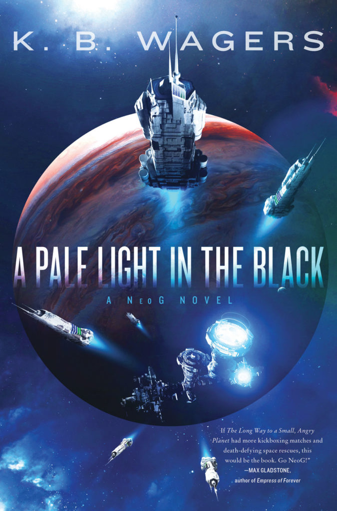 """A Pale Light in the Black"" by K. B. Wagers. (Harper Voyager)"