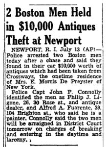 """2 Boston Men Held in $10,000 Antiques Theft at Newport,"" The Boston Globe, July 14, 1951."