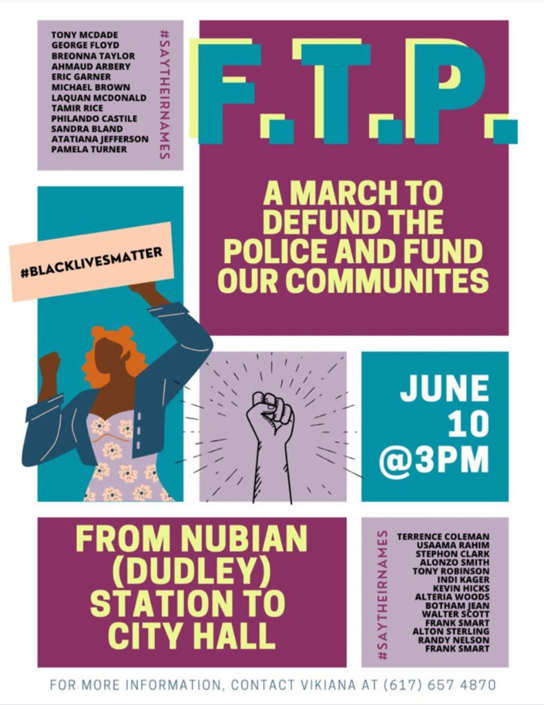 F.T.P. A March to Defund Police and Fund Our Communities from Nubian Square to Boston City Hall, Boston, June 10, 2020.