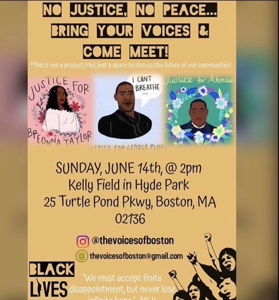 No Justice, No Peace… Bring Your Voices & Come Meet! at Kelly Field, Hyde Park, Boston, June 14, 2020.