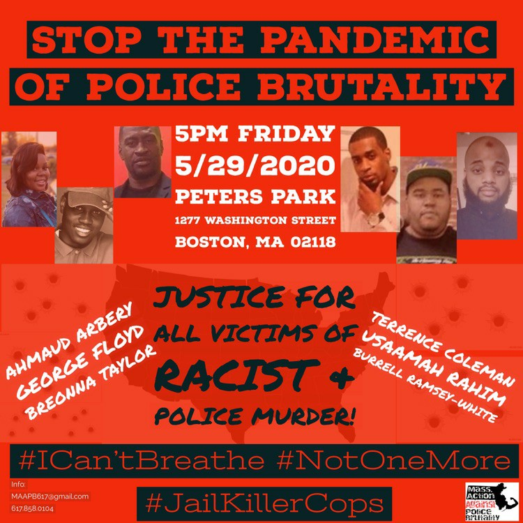 STOP the Pandemic of Police Brutality Justice 4 George Ahmaud and Breonna in Boston, May 29, 2020.