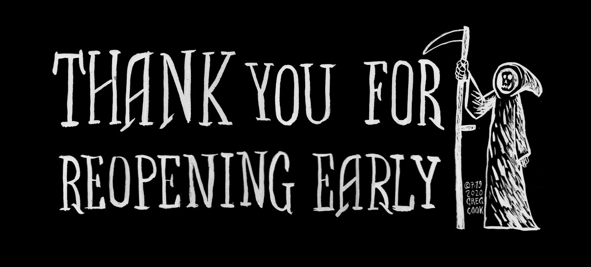 Thank You For Reopening Early (© Greg Cook illustration July 2020)