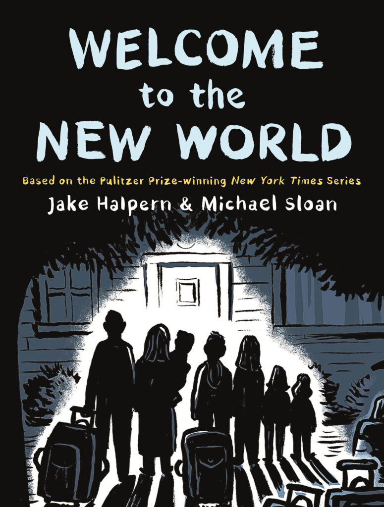 """""""Welcome to the New World"""" by Jake Halpern and Michael Sloan. (Metropolitan Books)"""