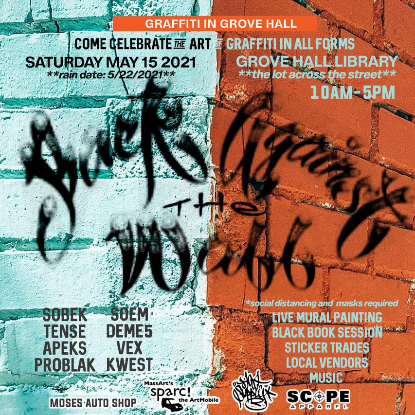 """Poster for """"Back Against the Wall: Graffiti in Grove Hall"""" event at Moses Auto in Boston's Dorchester neighborhood on May 15, 2021."""