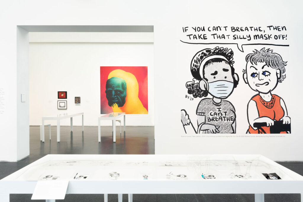 """Gallery with enlargement of Bianca Xunise's 2020 """"Six Chix"""" strip. In """"Chicago Comics"""" at Chicago's Museum of Contemporary Art, 2021. (Photo: Nathan Keay, © MCA Chicago)"""