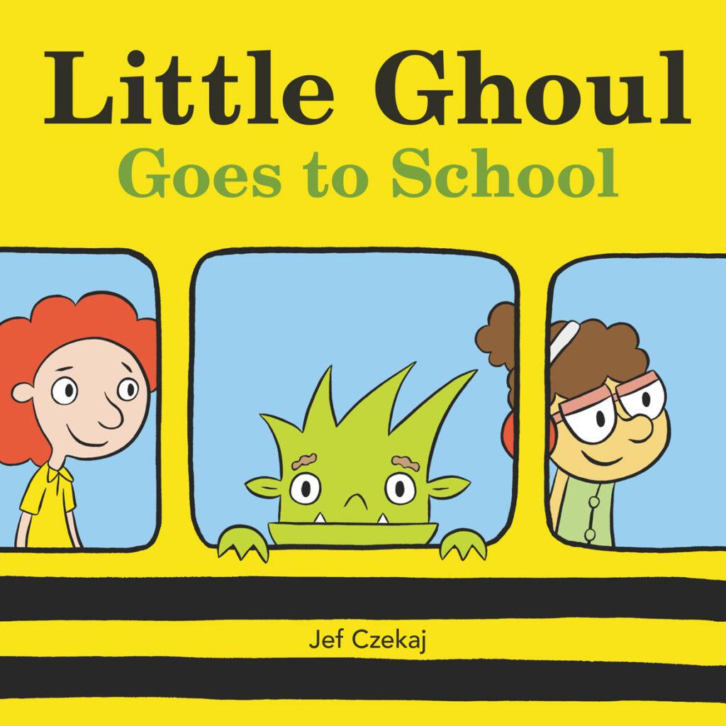"""""""Little Ghoul Goes to School"""" by Jef Czekaj. (Courtesy Balzer + Bray)"""